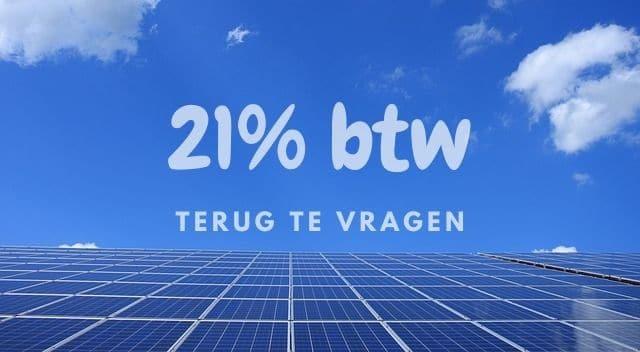 Als je zonnepanelen koopt dan kun je 21% btw terug vragen van de belastingdienst